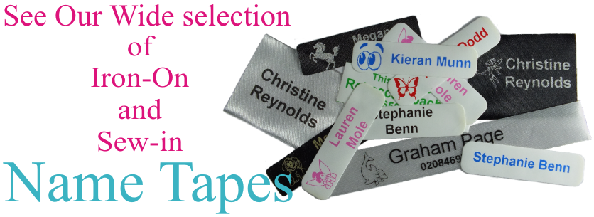 See our wide range of Sew In and Iron On Name Tapes